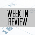 Week In Review Featured