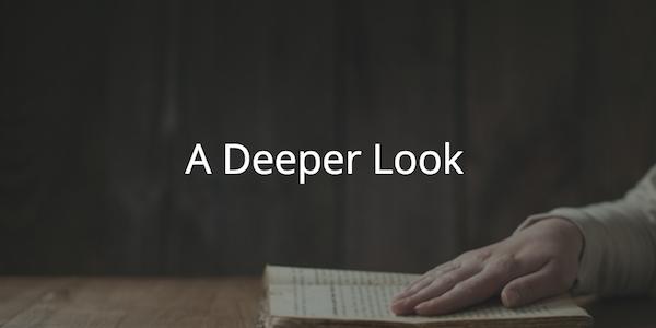 A Deeper Look