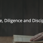 Proverbs 12-15: Desire, Diligence and Discipline