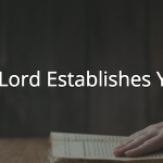 Proverbs 16: The Lord Establishes You