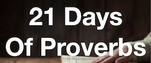 21 Days of Proverbs